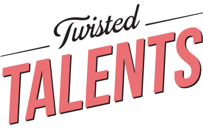 TWISTED TALENTS